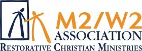 M2/W2 Association - Restorative Christian Ministries