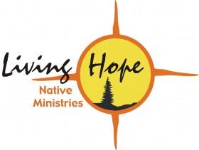 Living Hope Native Ministries